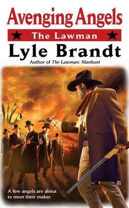 The Lawman: Avenging Angels: Avenging Angels