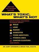 What's Toxic, What's Not