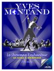 Yves Montand, le Showman Enchanteur