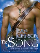 The Song: A Novel of the Sons of Destiny