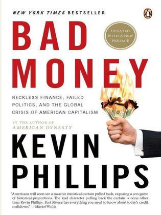 Bad Money: The Inexcusable Failure of American Finance: An Update to Bad Money (A PenguinGroup eSpecial from Penguin Books)