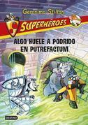 Superhéroes: Algo huele a podrido en Putrefactum (Tamaño de imagen fijo)