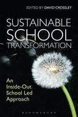 Sustainable School Transformation: An Inside-Out School Led Approach