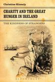 Charity and the Great Hunger in Ireland: The Kindness of Strangers