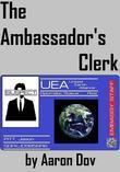 The Ambassador's Clerk