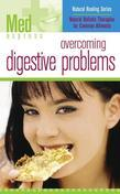 Overcoming Digestive Problems