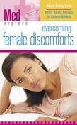 Overcoming Female Discomforts