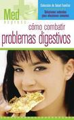 Como Combatir Problemas Digestivos