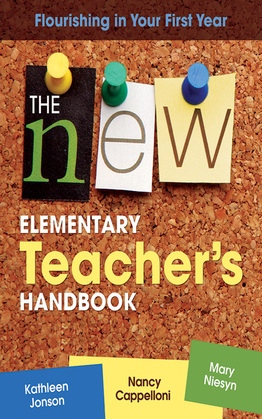 The New Elementary Teacher's Handbook