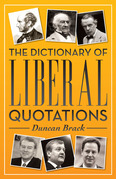 The Dictionary of Liberal Quotations