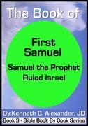 The Book of First Samuel - Samuel the Prophet Ruled Israel