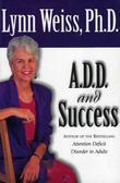 A.D.D. and Success