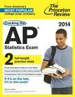 Cracking the AP Statistics Exam, 2014 Edition