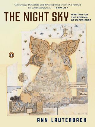 The Night Sky: Writings on the Poetics of Experience