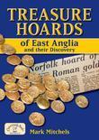 Treasure Hoards of East Anglia and Their Discovery