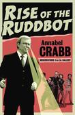 The Rise of the Ruddbot: Observations from the Gallery