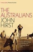 The Australians: Insiders and Outsiders on the National Character since 1770