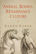 Animal Bodies, Renaissance Culture