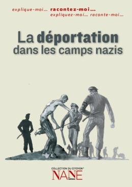 Racontez-moi la déportation dans les camps nazis