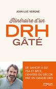Itinéraire d'un DRH gâté