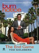 Burn Notice: The End Game: The End Game