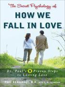 The Secret Psychology of How We Fall in Love