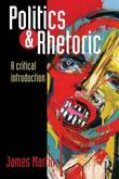 Politics and Rhetoric: A Critical Introduction
