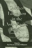 Teacher Education in the Asia-Pacific Region: A Comparative Study