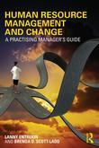 Human Resource Management and Change: A Practising Manager's Guide