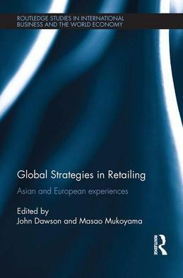 Global Strategies in Retailing: Asian and European Experiences