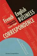 French/English Business Correspondence: Correspondance Commerciale Francais/Anglais