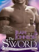 The Sword: A Novel of the Sons of Destiny