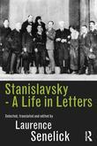 Stanislavsky: A Life in Letters