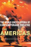 World Encyclopedia of Contemporary Theatre: The Americas