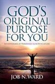 God's Original Purpose For You