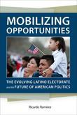 Mobilizing Opportunities: The Evolving Latino Electorate and the Future of American Politics