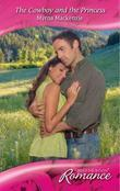 The Cowboy and the Princess (Mills & Boon Romance) (Western Weddings - Book 17)