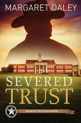 Margaret Daley - Severed Trust: The Men of the Texas Rangers | Book 4