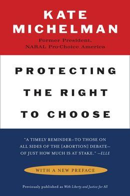 Protecting the Right to Choose