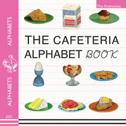 The Cafeteria ABC: A Retro-Food & Alphabet Book