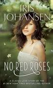 No Red Roses: A Loveswept Classic Romance