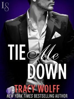 Tie Me Down: A Loveswept Contemporary Erotic Romance