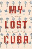 My Lost Cuba