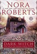 Nora Roberts - Dark Witch
