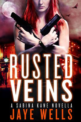 Rusted Veins: A Sabina Kane Novella