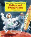 Space Word Problems Starring Ratios and Proportions: Math Word Problems Solved