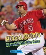 Albert Pujols: A Baseball Star Who Cares