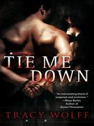 Tie Me Down