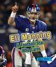 Eli Manning: A Football Star Who Cares