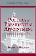 The Politics of Presidential Appointment: A Memoir of the Culture War